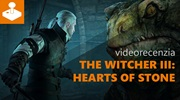 Witcher 3 - Hearts of Stone - videorecenzia