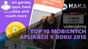 Top 10 mobilných aplikácií v roku 2018
