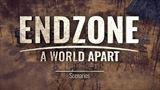 Endzone predstavuje svoje scenáre