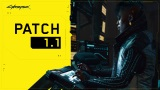 Cyberpunk 2077 dostal patch 1.1