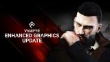 Vampyre dostal update na nové konzoly