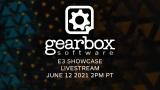 Gearbox E3 showcase prezentácia bude o 23:00