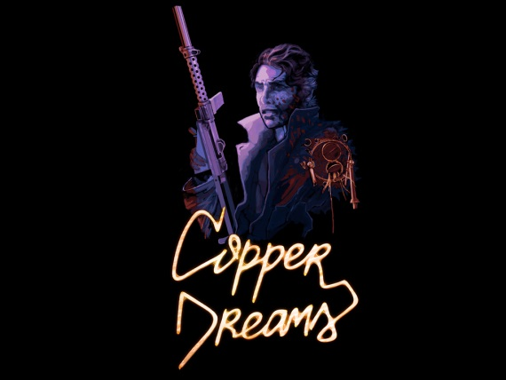 Copper Dreams ukazuje prv� trailer